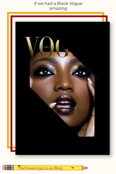 if-we-had-a-black-vogue-amazing-captivating