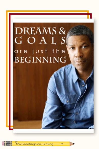 dreams-goals-denzel-washington